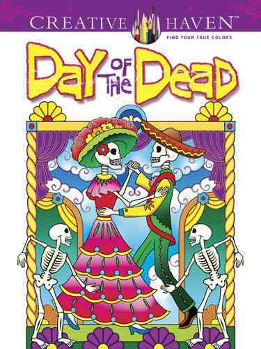 Creative Haven Day of the Dead Coloring Book By Noble, Marty/ Creative Haven