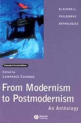 From Modernism to Postmodernism By Cahoone, Lawrence E. (EDT)